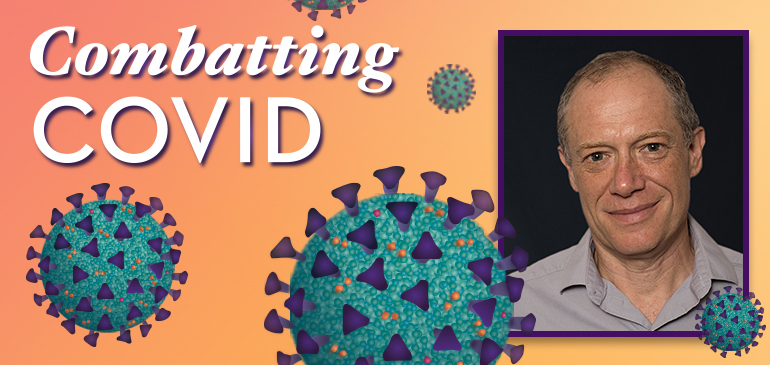 Lucio Frydman is part of a global team of science detectives leaving no stone unturned in their hunt for a weakness in the virus that causes COVID-19.